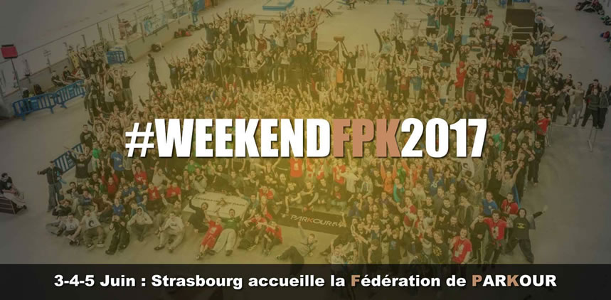 Week End FPK 2017 - Le parkour à Strasbourg